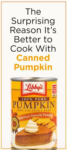 There's major health benefits in canned pumpkin! | The Surprising Reason It's Better to Cook With Canned Pumpkin