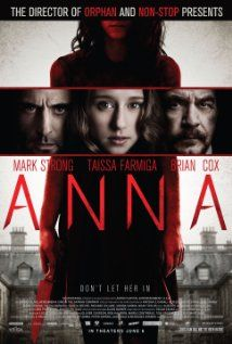 ANNA (2013): A man with the ability to enter peoples' memories takes on the case of a brilliant, troubled sixteen-year-old girl to determine whether she is a sociopath or a victim of trauma.