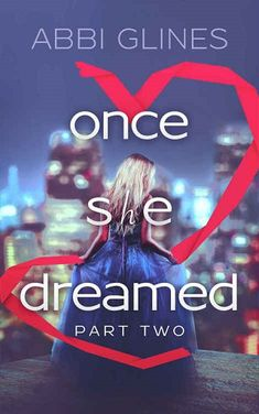 Once She Dreamed, Part Two by Abbi Glines (eBooks, ePUB, PDF, Downloads)