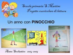 1 Un anno con PINOCCHIO Scuola primaria S.Martino Progetto curricolare di lettura Anno Scolastico 2014-2015.