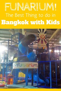 FUNARIUM! The Best Thing to do in Bangkok with Kids: If you're visiting Bangkok with your kids, you have to take them to Funarium! This is the funniest thing you can do in Bangkok! It's great for parents too!