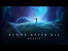 Neelix - Alone After All Mix (Official Audio) Music Albums, Music Songs, Music Radio, Tell The Truth, Alone, Trance, Audio, Spin, Youtube