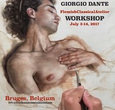FLEMISH CLASSICAL ATELIER WORKSHOP 2017, Belgium  http://www.flemishclassicalatelier.com/2017-workshops/giorgio-dante-classical-figure-drawing-and-painting/