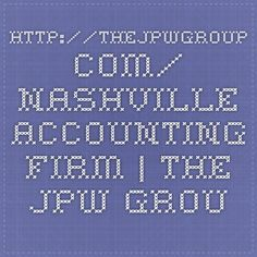 http://thejpwgroup.com/   Nashville Accounting Firm   The JPW Group