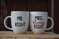Mr. Right & Mrs. Always Right mugs by handsfullfullheart on Etsy