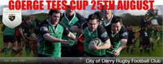 City OF Derry RFC Notes: 1st Saturday Of The season @ Judges Road: I XV, II XV + 10 Teams Will Battle For The George Tees Cup!!!!!!!!!!!!!!! live on www.intouchrugby.com