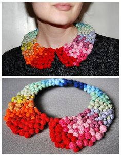 DIY Colorful Pom Pom Collar Necklace Tutorial by From Rags to Couture here.What's really good about this tutorial besides the original take on the detachable collar is that she provides you with lots of links to other tutorials i.e. making the basic pattern if you want a template.