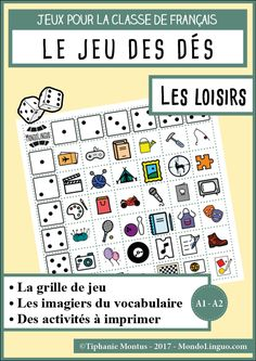 JDD - Les loisirs | Mondolinguo - Français Beginning Of Year, French Classroom, French Immersion, French Lessons, Teaching French, Kids Learning, Board Games, Language, School