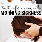 10 tips for coping with morning sickness