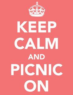 keep calm and picnic