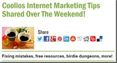 Coolios Internet Marketing Tips Shared Over The Weekend!