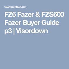 FZ6 Fazer & FZS600 Fazer Buyer Guide p3 | Visordown