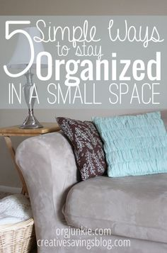 5 Simple Ways to Stay Organized in a Small Space