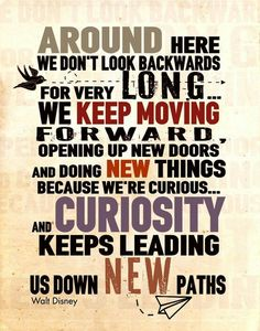 My favorite quote of all time. It helped to form one of my favorite movies. Meet The Robinsons.