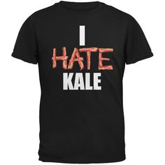 I Hate Kale Black Adult T-Shirt | OldGlory.com