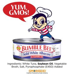 Bumble Bee Seafoods spent $95,000 against labeling GMOs in Oregon and Colorado. One of the main ingredients in Bumble Bee Tuna is soybean oil. Over 90% of soybeans grown in the US are GMO soybeans. It looks like Bumble Bee wanted to keep this ingredient hidden from you. Tell them you have the right to know what you're eating! https://www.facebook.com/BumbleBeeSeafoods Get all anti-labeling funding totals here: http://bit.ly/1CIQDXO #LabelGMOs #GMOs #food #righttoknow