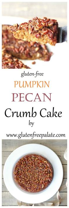 Gluten-Free Pumpkin Pecan Crumb Cake is soft, perfectly spiced, sweet ...