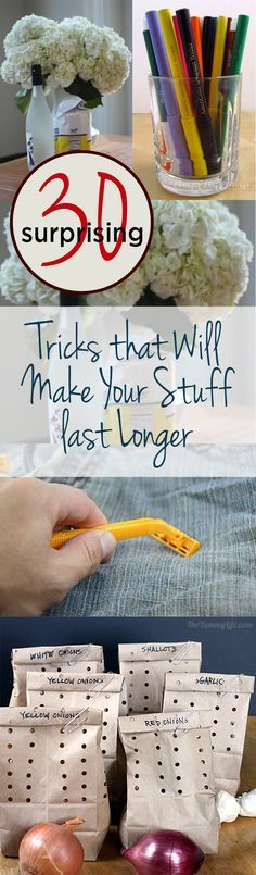 30 Surprising Tricks that Will Make Your Stuff last Longer