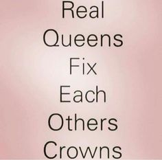 real queens fix each others' crowns