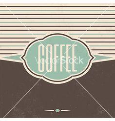 Retro coffee vintage background vector - by LorandOkos on VectorStock®