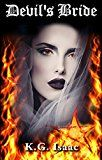 Free Kindle Book -   Devil's Bride: A Paranormal Romance Novel Check more at http://www.free-kindle-books-4u.com/horrorfree-devils-bride-a-paranormal-romance-novel/