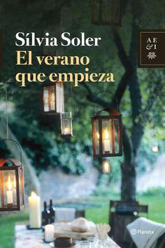 El verano que empieza, de Silvia Soler. Unha fermosa historia sobre dous corazóns destinados a encontrarse.