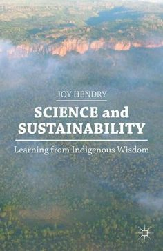 Indigenous science is often dismissed as quackery or nonsense, out of touch with progress and current events. However, Indigenous peoples have passed down vital information for generations, from which