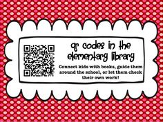 Ms. O Reads Books: QR Codes in the Elementary School Library. Great ideas and resources for using QR codes in the library!