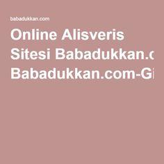 Online Alisveris Sitesi Babadukkan.com-Giyim-Aksesuar