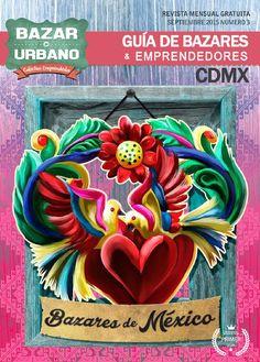 Bazarurbano3  Revista digital de bazares en la Ciudad de México. Apoyamos el talento nacional e internacional en nuestro país. Artistas, creativos y emprendedores.