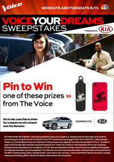 Click this pin to find out how to win a Kia Sorento and weekly prizes from Kia Motors and The Voice. Be sure to check back each week for additional chances to pin and win! #VoiceYourDreamsSweeps