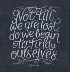 Not till we are lost ~Theoreu