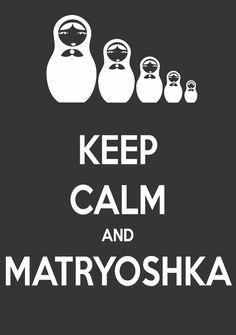 Keep calm and matryoshka dolls! by like crazy designer!