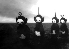Thank god the Teletubbies were made after the invention of colored TV. In Black & White They Look Like A Horror Show.