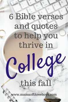 Bible verses and quotes for encouraging college students