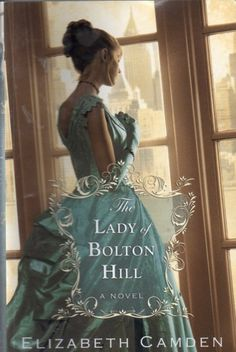 Reading Well in 2016 – Discovering new authors is one thing in which I delight, so when my writing colleague and four-time author, Karen Barnett, suggested Elizabeth Camden, I ordered her newest tale, The Lady of Bolton Hill. Set in Baltimore in the late 1800's, journalist Clara Endicott, a champion of the poorest children in England, has escaped a prison sentence and returned to her native America. Once home, she is thrust back into high society writing for her father's publications and...
