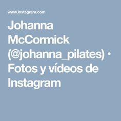 Johanna McCormick (@johanna_pilates) • Fotos y vídeos de Instagram