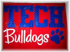 TECH Bulldogs Louisiana Tech, Find Us On Facebook, Yarn Projects, School Spirit, Senior Year, Colleges, Bulldogs, Homecoming, Red And Blue