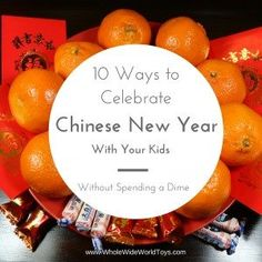Ten Ways to Celebrate Chinese New Year With Your Kids Without Spending a Dime - Whole Wide World Toys Chinese New Year Kids, New Years With Kids, China For Kids, A Dime, Chinese Culture, Celebrities, Creative, Fun, Celebs