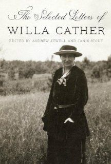 Willa Cather on Writing Through Troubled Times: A Moving Letter to Her Younger Brother   Brain Pickings