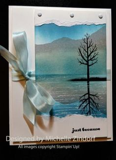 """just because"" mountain & tree reflection card by Michelle Zindorf"