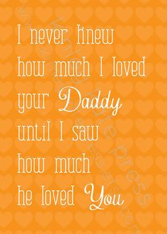 I never knew how much I loved your Daddy... door kinleykatepress