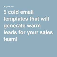 Sales Email Templates You Can Use To Close More Deals  Sales