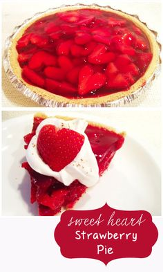 Sweetheart Strawberry Pie - Entirely Eventful Day