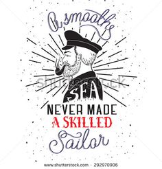 a smooth sea never made a skilled sailor wallpaper - Google Search