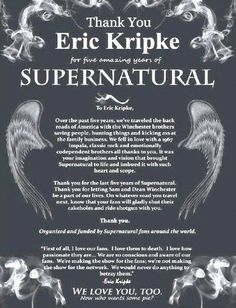 Supernatural fans and Eric Kripke (unknown source or authors of this amazing work) Eric Kripke, Bobby Singer, New Actors, Spiritus, Supernatural Fans, Winchester Brothers, Quotes And Notes, We Fall In Love, Happy Endings
