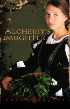 CLC Seal of Approval Book : Alchemy's Daughter, by Mary Osborne, Earns the Lit...