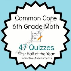 Common Core - 6th Grade Math Quiz Pack - 47 Quizzes First Half Bundle from Mathematic Fanatic on TeachersNotebook.com (94 pages)