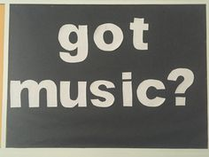 Bulletin Board - got music?
