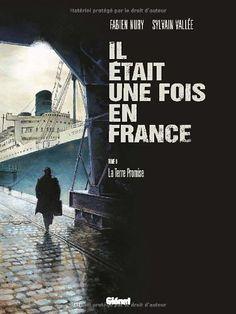 Il était une fois en France, tome 6 : La terre promise de Fabien Nury, http://www.amazon.fr/dp/2723484998/ref=cm_sw_r_pi_dp_aa6Csb0P86HF0